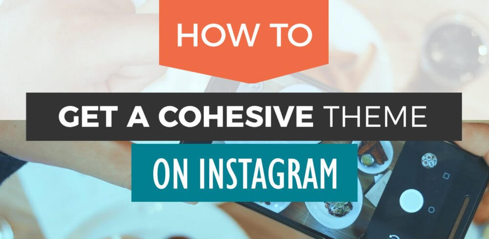 How to become Instagram feed goals and get a cohesive theme on Instagram! This thorough guide will walk you through how to get that much sought-after consistency on Instagram.