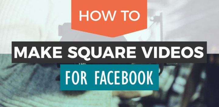 Easy Facebook Square Video Tutorial: How to Make Video Square (on