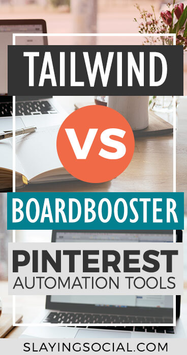 Boardbooster vs Tailwind: which Pinterest automation tool is better? Here's a breakdown comparing the two, and why this Pinterest expert prefers one over the other. #Pinterest #SocialMediaMarketing #PinterestTips #Blogging